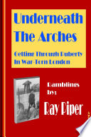 Read Online Underneath the Arches For Free