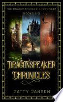 Dragonspeaker Chronicles Books 1 3