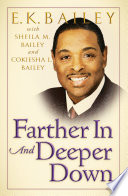 Farther In and Deeper Down