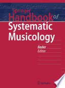 """Springer Handbook of Systematic Musicology"" by Rolf Bader"
