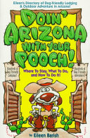 Doin' Arizona with Your Pooch!: Eileen's Directory of ...