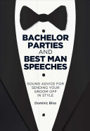 Bachelor Parties and Best Man Speeches