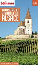 TOURISME ET VIGNOBLE EN ALSACE 2017/2018 Petit Futé Pdf/ePub eBook