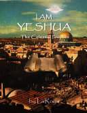 Pdf I Am Yeshua: The Celestial Prophet Telecharger