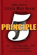 Little Red Book of Selling Principle 5