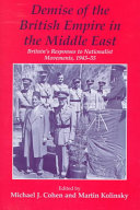 Pdf Demise of the British Empire in the Middle East
