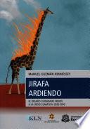 Jirafa ardiendo  : El desafío ciudadano frente a la crisis climática: 2020-2050