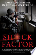 Shock Factor  : American Snipers in the War on Terror