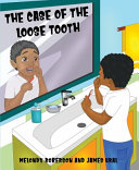 The Case of the Loose Tooth Book PDF