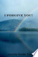 I Forgive You!