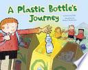 A Plastic Bottle S Journey