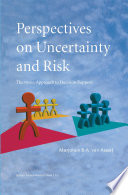 Perspectives On Uncertainty And Risk
