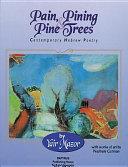 Pain  Pining   Pine Trees