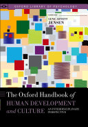 The Oxford Handbook of Human Development and Culture