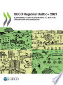 OECD Regional Outlook 2021 Addressing COVID 19 and Moving to Net Zero Greenhouse Gas Emissions
