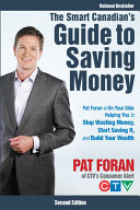 The Smart Canadian's Guide to Saving Money: Pat Foran is On ...
