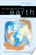 For the Beauty of the Earth  : A Christian Vision for Creation Care