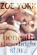 Read Online Beneath These Bright Stars For Free