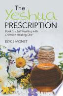 The Yeshua Prescription