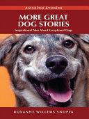 More Great Dog Stories