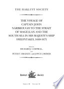 The Voyage of Captain John Narbrough to the Strait of Magellan and the South Sea in his Majesty s Ship Sweepstakes  1669 1671