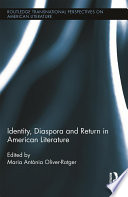 Identity  Diaspora and Return in American Literature
