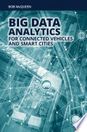 Big Data Analytics for Connected Vehicles and Smart Cities Book