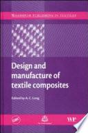 Design And Manufacture Of Textile Composites Book PDF
