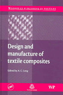 Design and Manufacture of Textile Composites