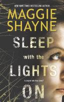 Sleep with the Lights On