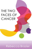 The Two Faces of Cancer