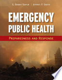 Emergency Public Health  Preparedness and Response Book