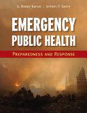 Emergency Public Health  Preparedness and Response
