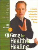 Qi Gong for Health and Healing