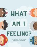 What Am I Feeling? [Pdf/ePub] eBook