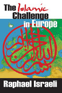 The Islamic Challenge in Europe