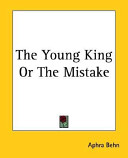 The Young King Or the Mistake Book