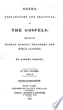 Notes, Explanatory and Practical, on the Gospels: