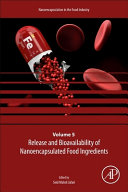 Release and Bioavailability of Nanoencapsulated Food Ingredients Book