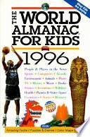 The World Almanac for Kids 1996