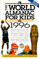 The World Almanac for Kids 1996