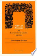 Popular Annuals of Eastern North America  1865 1914