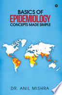 Basics Of Epidemiology Concepts Made Simple Book PDF