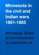 Minnesota in the Civil and Indian Wars, 1861-1865