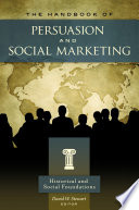 The Handbook of Persuasion and Social Marketing  3 volumes