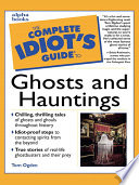 The Complete Idiot s Guide to Ghosts and Hauntings