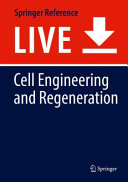 Cell Engineering and Regeneration