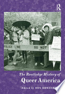 The Routledge History Of Queer America