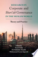 Research In Corporate And Shari Ah Governance In The Muslim World