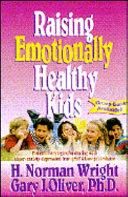 Raising Emotionally Healthy Kids Book